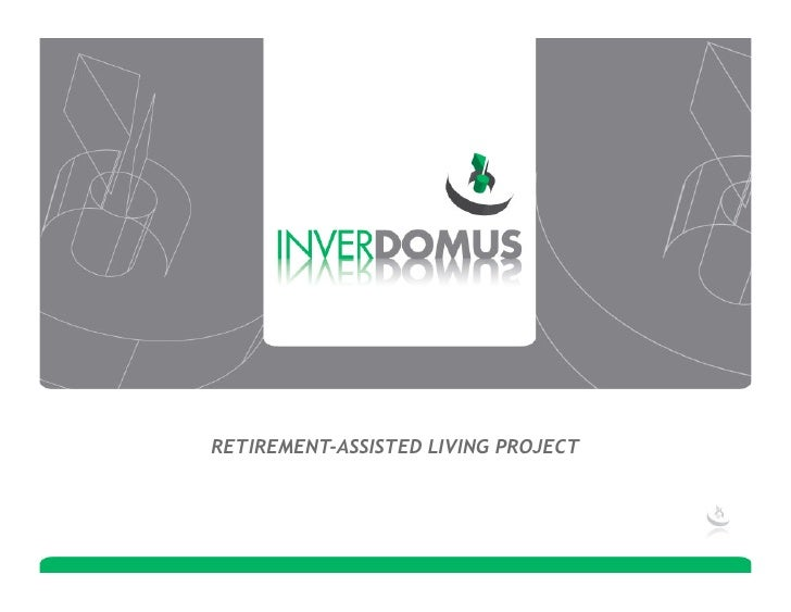 RETIREMENT-ASSISTED LIVING PROJECT
