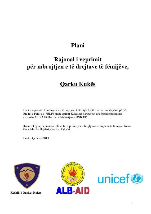 Plani Rajonal i veprimit për mbrojtjen e të drejtave të fëmijëve, Qarku Kukës  Plani i veprimit për mbrojtjen e të drejtav...