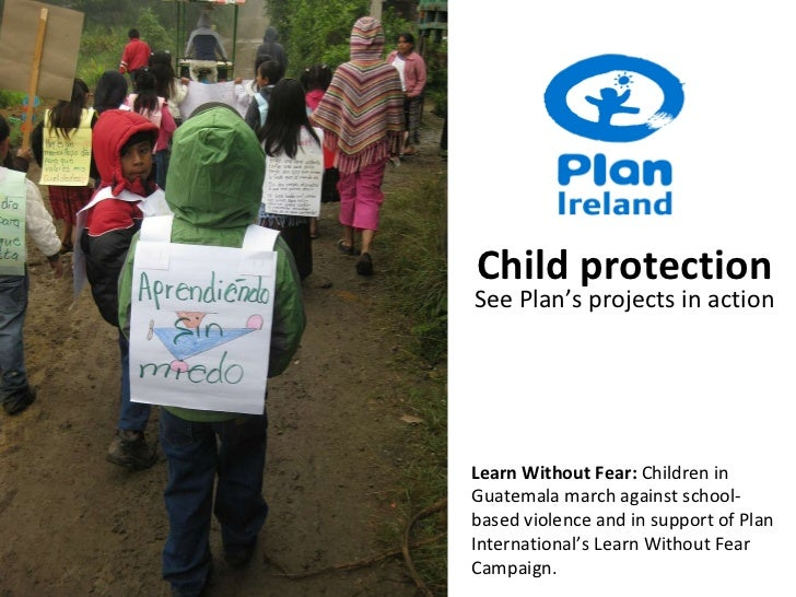 Learn Without Fear:  Children in Guatemala march against school-based violence and in support of Plan International's Lear...