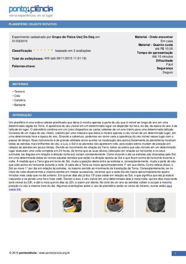 PLANISFÉRIO CELESTE ROTATIVO Experimento cadastrado por Grupo de Física Uerj Do Deq em 31/03/2010 Classificação • • • • • ...