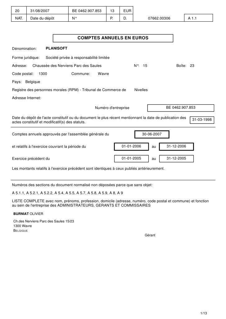 20        31/08/2007                 BE 0462.907.853          13        EUR   NAT.      Date du dépôt              N°     ...