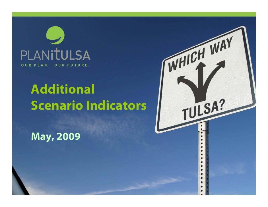 Additional Scenario Indicators  May, 2009