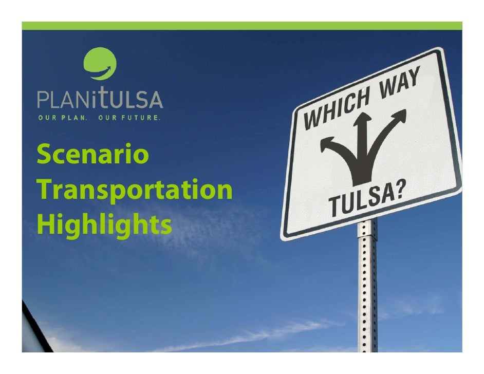 Scenario Transportation Highlights
