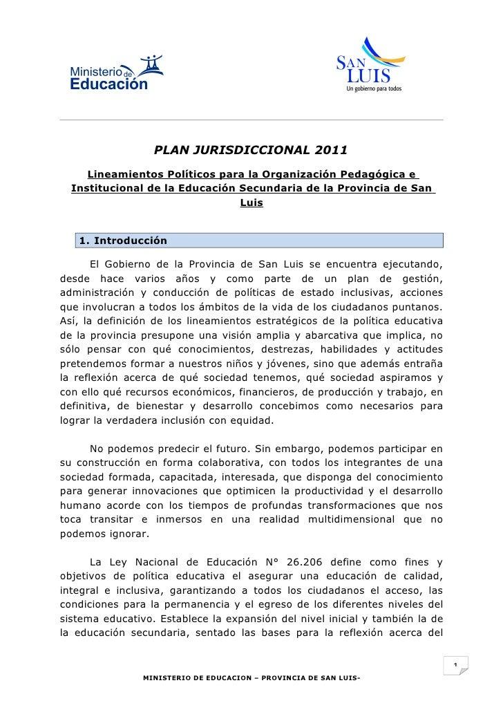 PLAN JURISDICCIONAL 2011     Lineamientos Políticos para la Organización Pedagógica e  Institucional de la Educación Secun...