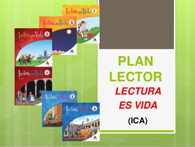 LECTURA ES VIDA PLAN LECTOR (ICA)