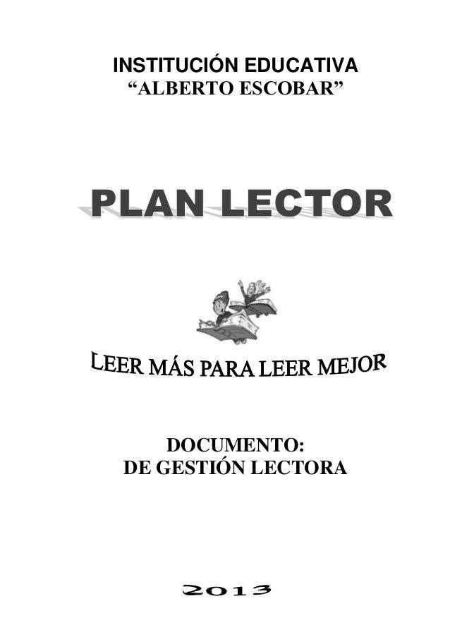 """INSTITUCIÓN EDUCATIVA""""ALBERTO ESCOBAR""""DOCUMENTO:DE GESTIÓN LECTORA"""