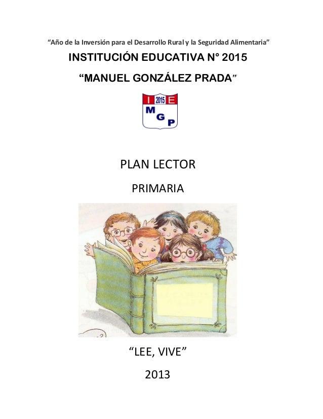 """""""Año de la Inversión para el Desarrollo Rural y la Seguridad Alimentaria""""  INSTITUCIÓN EDUCATIVA N° 2015 """"MANUEL GONZÁLEZ ..."""