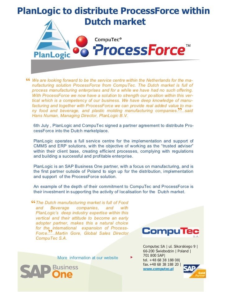 """PlanLogic to distribute ProcessForce within               Dutch market """" We are looking forward to be the service centre w..."""