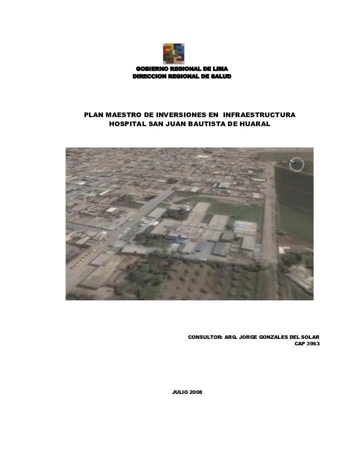 GOBIERNO REGIONAL DE LIMA          DIRECCION REGIONAL DE SALUDPLAN MAESTRO DE INVERSIONES EN INFRAESTRUCTURA      HOSPITAL...