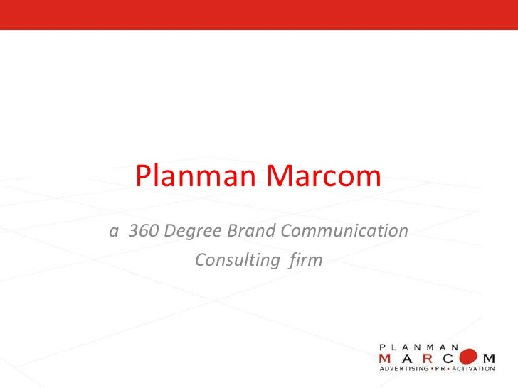 Planman Marcom <br />a  360 Degree Brand Communication <br />Consulting  firm <br />