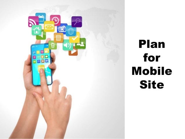 Plan for Mobile Site