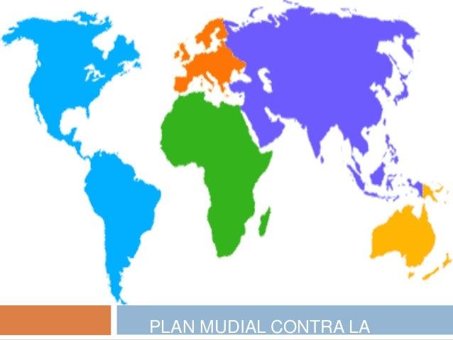 PLAN MUDIAL CONTRA LA