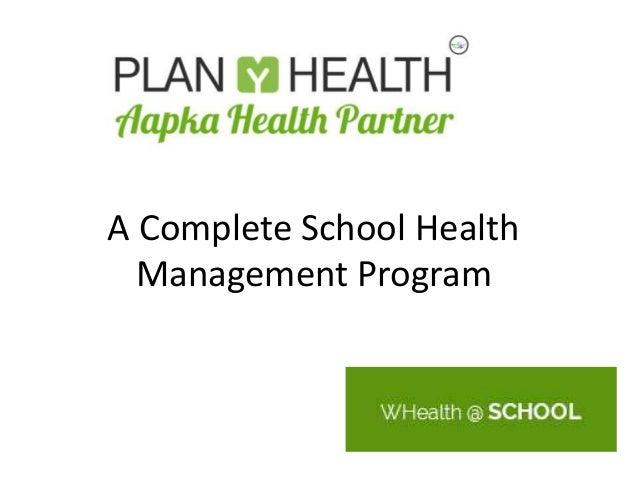 A Complete School Health Management Program