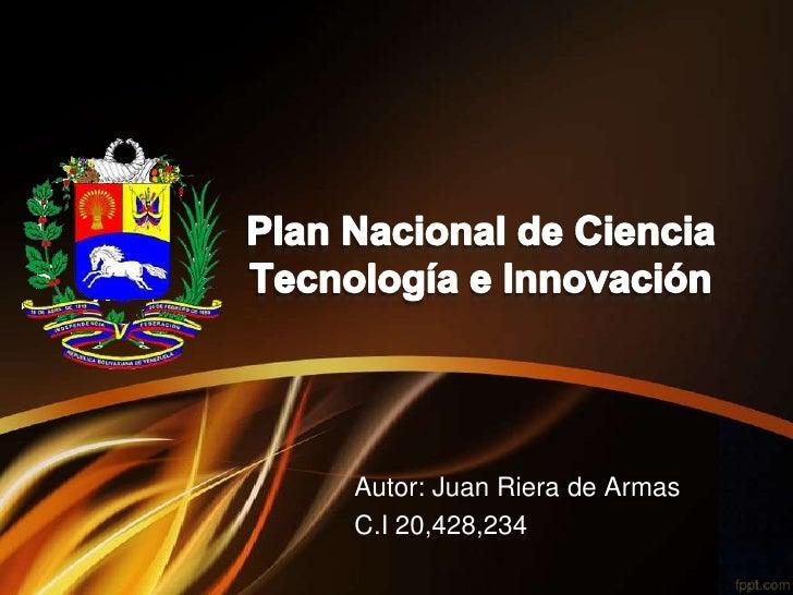 Autor: Juan Riera de ArmasC.I 20,428,234