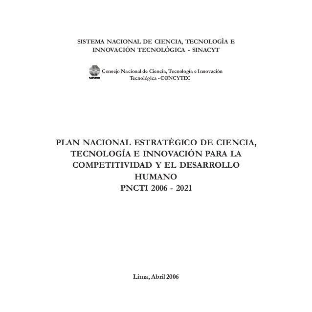 1 Plan Nacional Estratégico de Ciencia, Tecnología e Innovación para la Competitividad y el Desarrollo Humano SISTEMA NACI...