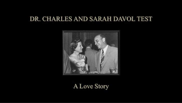 DR. CHARLES AND SARAH DAVOL TEST           A Love Story