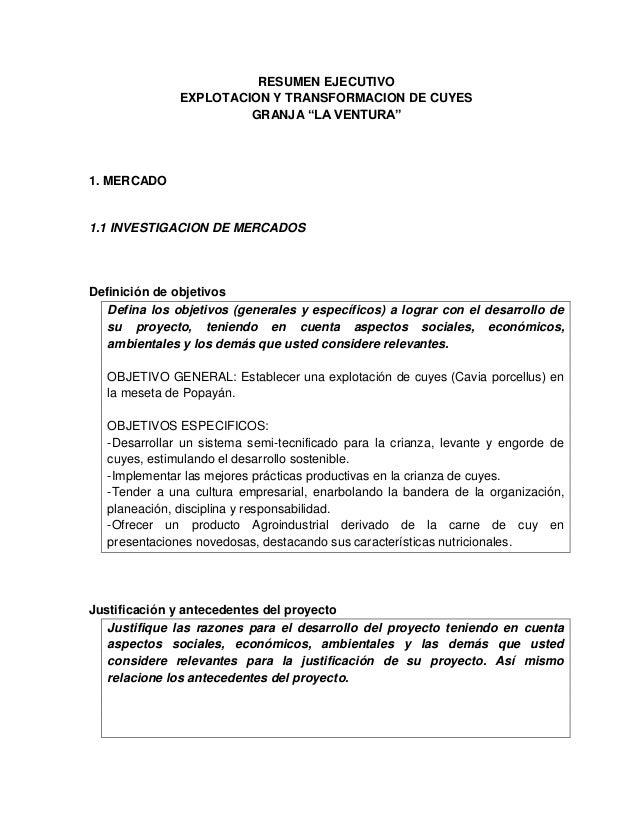 """RESUMEN EJECUTIVO               EXPLOTACION Y TRANSFORMACION DE CUYES                        GRANJA """"LA VENTURA""""1. MERCADO..."""
