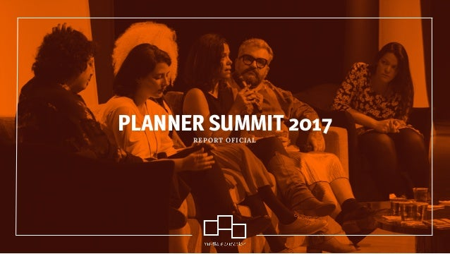 PLANNER SUMMIT 2017 REPORT OFICIAL