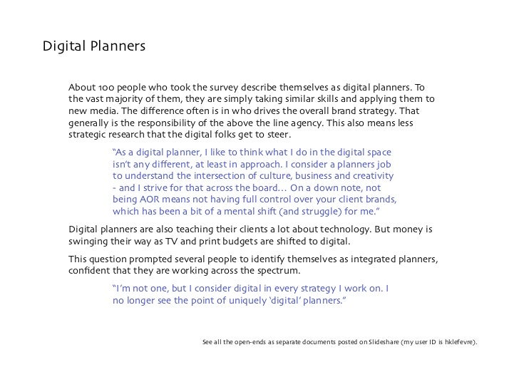Digital Planners      About 100 people who took the survey describe themselves as digital planners. To     the vast majori...