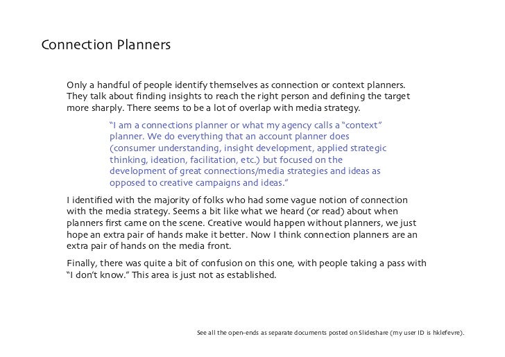Connection Planners     Only a handful of people identify themselves as connection or context planners.    They talk about...
