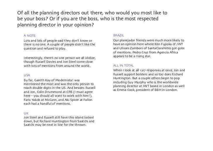 Of all the planning directors out there, who would you most like to be your boss? Or if you are the boss, who is the most ...