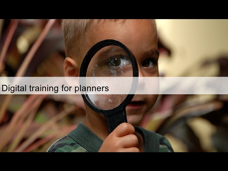 Digital training for planners