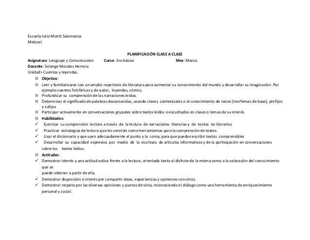 Escuela Julio Montt Salamanca Melozal PLANIFICACIÓN CLASE A CLASE Asignatura: Lenguaje y Comunicación Curso: 3ro básico Me...