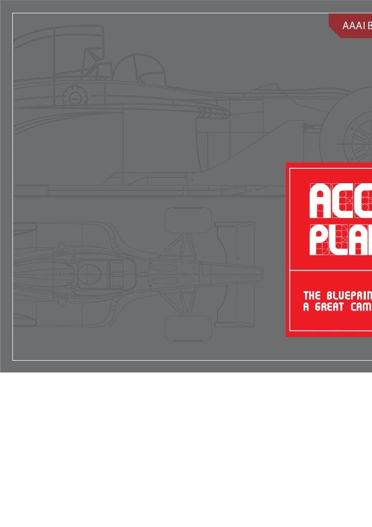 AAAI Beginners Series ACCOUNT PLANNINGT H E B L U E P RIN T F O Ra great campaign                                  1