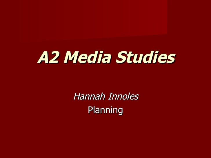 A2 Media Studies Hannah Innoles Planning