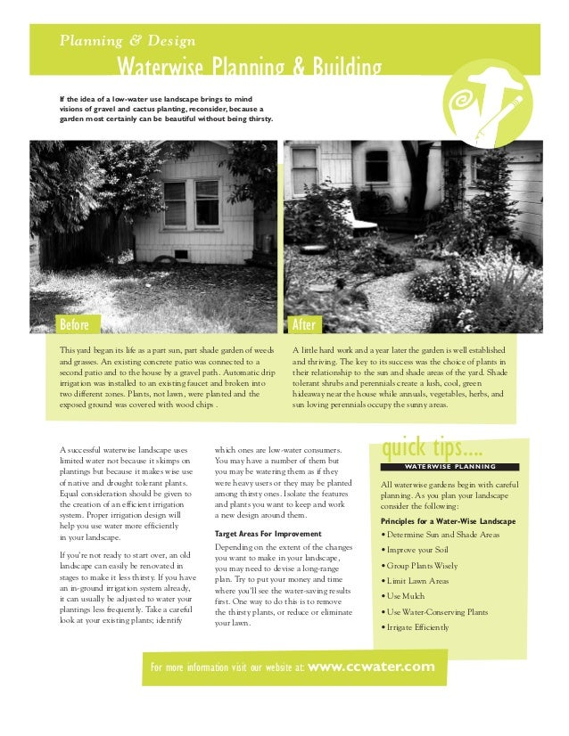 Planning & Design                  Waterwise Planning & BuildingIf the idea of a low-water use landscape brings to mindvis...