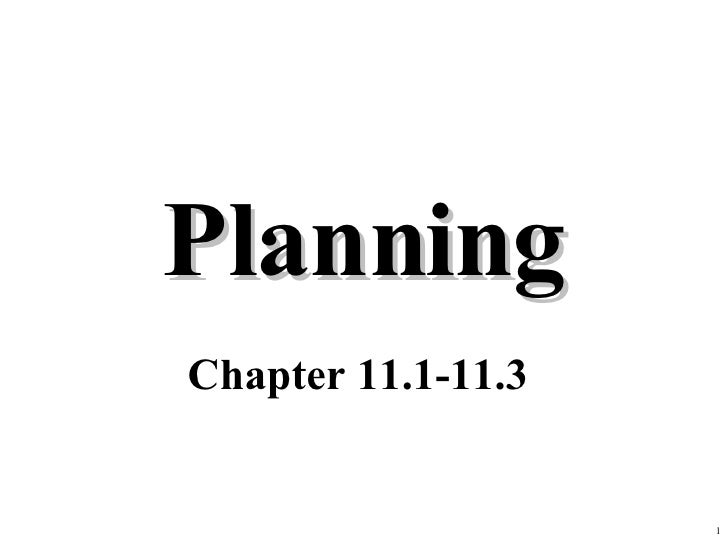 Planning Chapter 11.1-11.3
