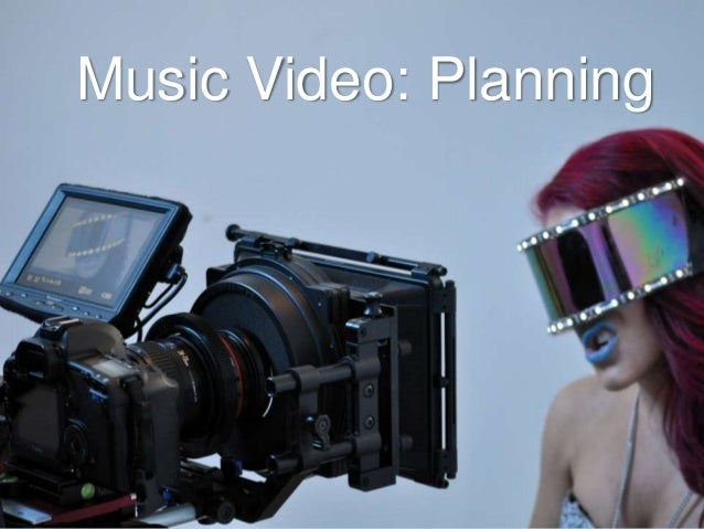 Music Video: Planning