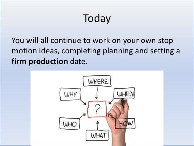 Stop Motion planning Slide 3