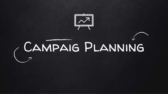 Campaig Planning