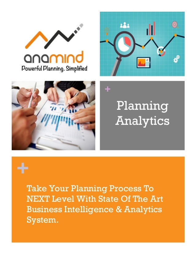 + + Planning Analytics Take Your Planning Process To NEXT Level With State Of The Art Business Intelligence & Analytics Sy...