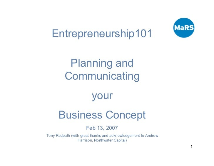 Entrepreneurship101            Planning and          Communicating                         your       Business Concept    ...