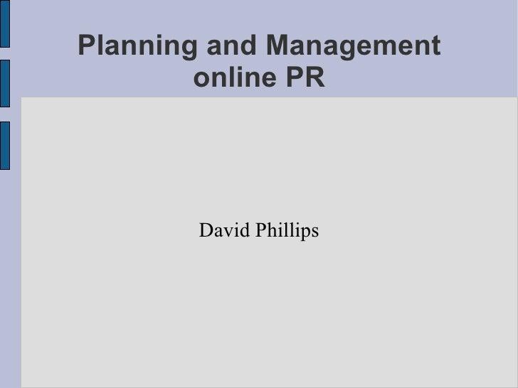 Planning and Management online PR David Phillips
