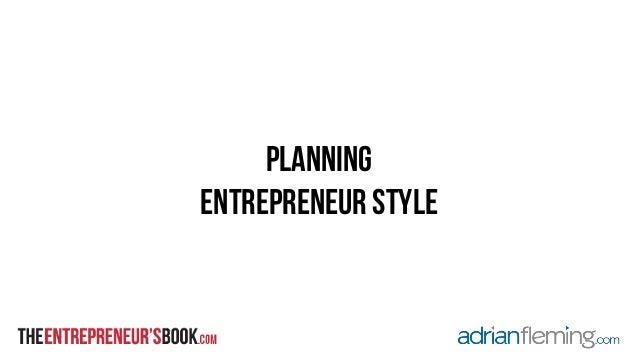 planning entrepreneur style