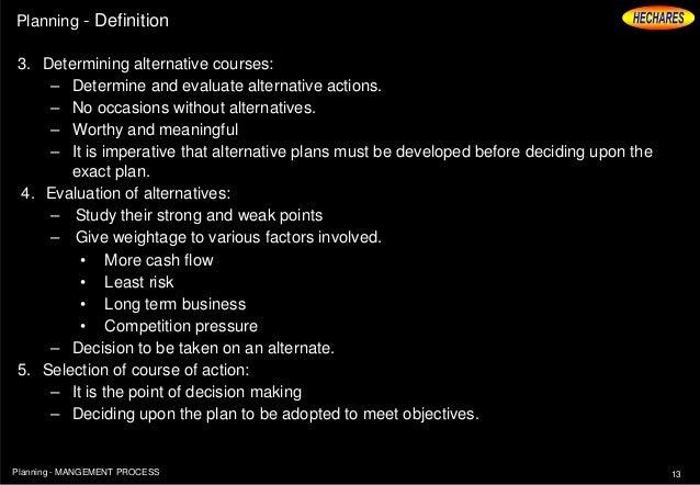 12Planning   MANGEMENT PROCESS; 13. Planning   Definition ...