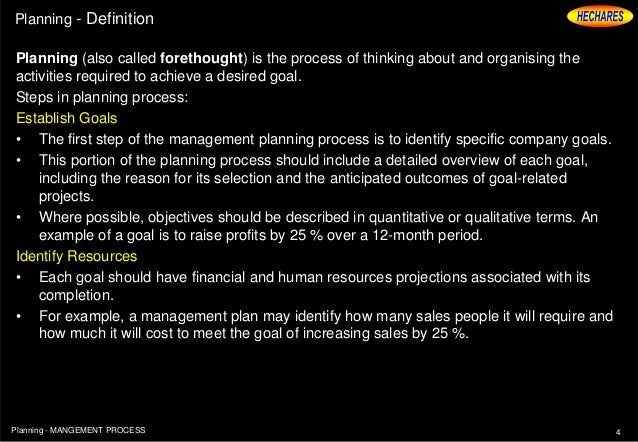 3Planning   MANGEMENT PROCESS; 4. Planning   Definition ...