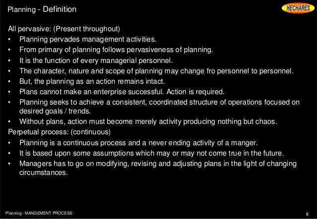 Good 7Planning   MANGEMENT PROCESS; 8. Planning   Definition ...
