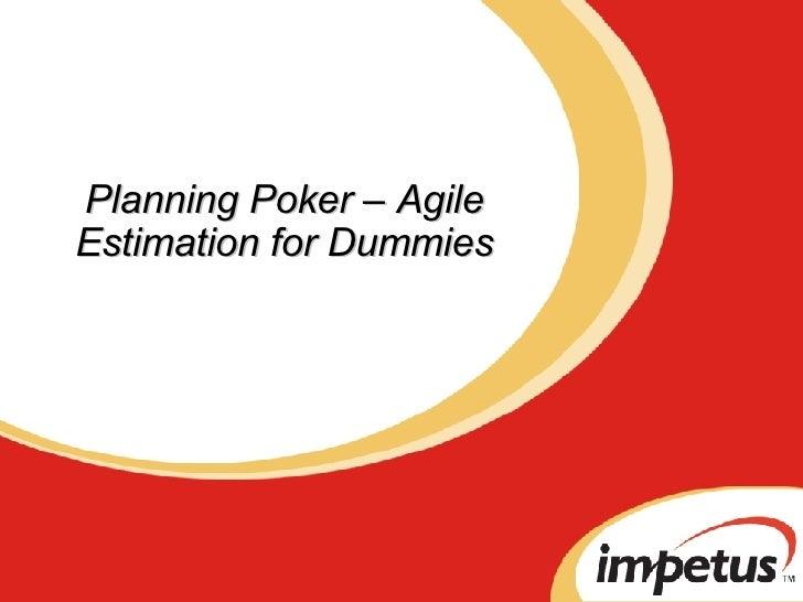 Planning Poker – Agile Estimation for Dummies