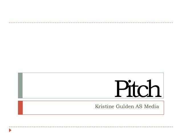 PitchKristine Gulden AS Media