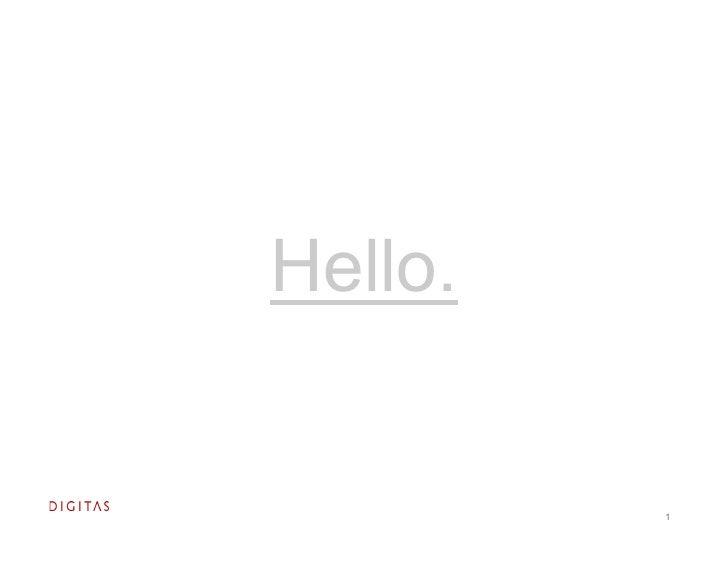 Hello.            1