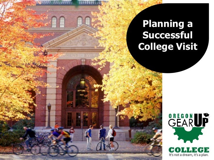 Planning a Successful College Visit<br />