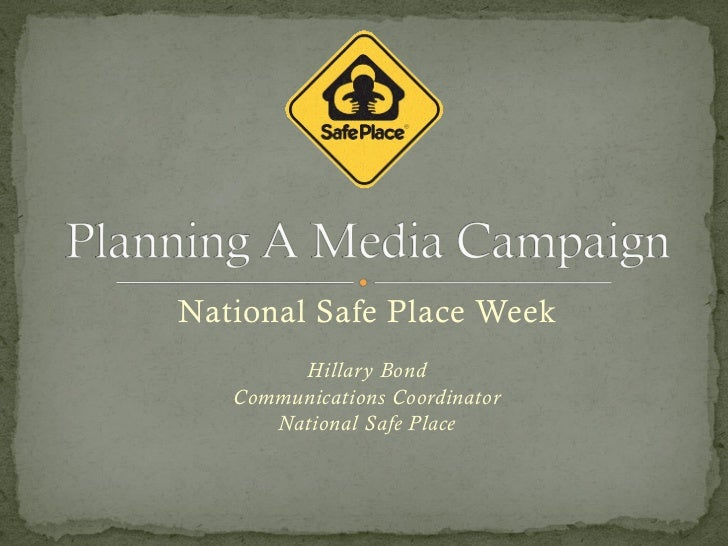National Safe Place Week        Hillary Bond   Communications Coordinator      National Safe Place