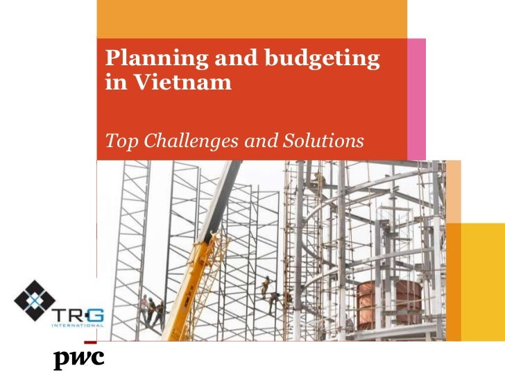 Planning and budgetingin VietnamTop Challenges and Solutions