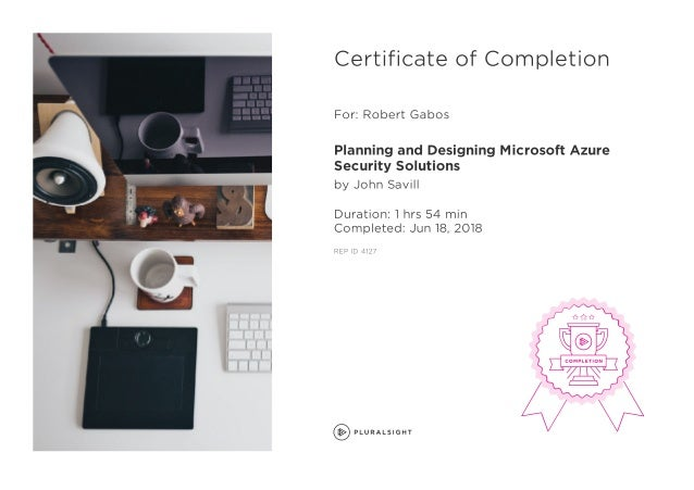 PluralSight - Planning and Designing Microsoft Azure Security Solutions