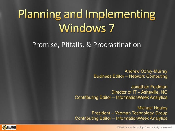 Promise, Pitfalls, & Procrastination                                         Andrew Conry-Murray                        Bu...