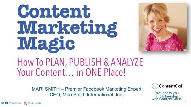 @marismith @mari_smith 1@marismith @mari_smith@marismith @mari_smith Content Marketing Magic MARI SMITH – Premier Facebook...